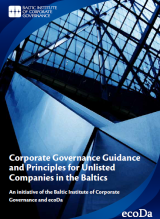Corporate Governance Guidance and Principles for Unlisted Companies in the Baltics
